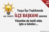 AK Parti Tosya İlçe Yönetimi Açıklandı