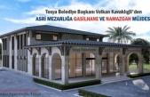TOSYA BELEDİYESİNDEN ASRİ MEZARLIĞA MODERN GASİLHANE YAPIMI