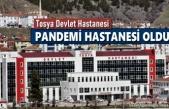 TOSYA DEVLET HASTANESİ PANDEMİ HASTANESİ OLDU