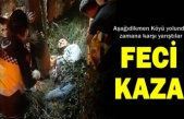 AŞAĞIDİKMEN KÖYÜ TRAFİK KAZASI SONRASI YAŞANANLAR