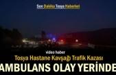 TOSYA HASTANE KAVŞAĞINDA FECİ TRAFİK KAZASI