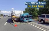 TOSYA D100'DE ÖLÜMLÜ FECİ TRAFİK KAZASI