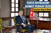 TOSYA KAYMAKAMI AHMET FERHAT ÖZEN