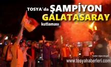 Galatasaray'ın Şampiyonluğu Tosya'da Büyük Çoşku içinde kutlandı