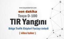 TOSYA D100 DE TIR FACİASINI BÖLGE TRAFİK ÖNLEDİ