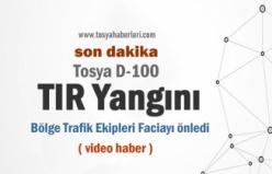 TOSYA D100 TIR YANGINI