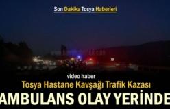 TOSYA HASTANE KAVŞAĞI FECİ TRAFİK KAZASI