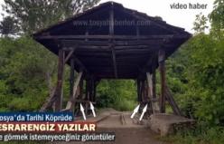 Tosya'da Tarihi Köprüde Esrarengiz Yazılar