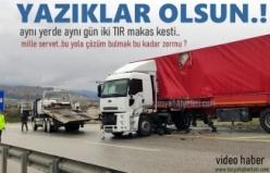 TOSYA D100'DE AYNI ANDA İKİ TIR MAKAS KESTİ