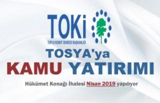 TOKİ'den Tosya Hükümet Konağı İhalesi Müjdesi...