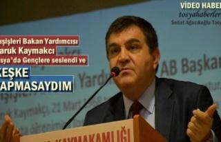 DIŞİŞLERİ BAKAN YARDIMCISI TOSYA'DA GENÇLERE...