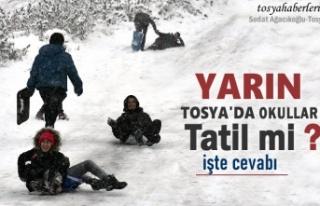 TOSYA'DA YARIN OKULLAR TATİL Mİ
