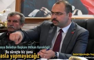 Belediye Başkanı Volkan Kavaklıgil''Kesinlikle...