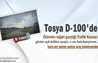 TOSYA D-100'DE ÖLÜMÜN TEĞET GEÇTİĞİ TRAFİK...