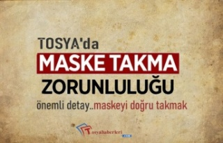 TOSYA'DA MASKE TAKMAK ZORUNLU OLDU