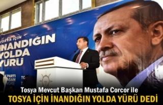 AK PARTİ TOSYA İLÇE KONGRESİNDE MUSTAFA CORCOR...