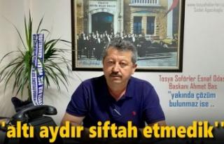 Tosya Şoförler Esnaf Odası Başkanı Ahmet Baş'dan...
