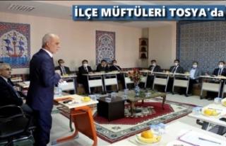 İLÇE MÜFTÜLERİ TOPLANTISI TOSYA'DA YAPILDI