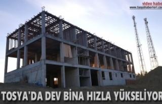 Tosya'da Dev Hizmet Binası İnşaatı Hızla...
