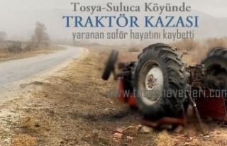 TOSYA'DA ÖLÜMLÜ TRAKTÖR KAZASI