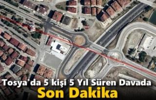 Tosya'da 5 Kişinin Başlattğı Hukuk Savaşında...