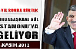 Cumhurbaşkanı Gül  Kastamonu'ya Geliyor