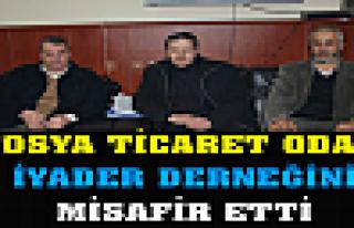 '' İYADER ' TOSYA TİCARET ODASINA MİSAFİR OLDU'