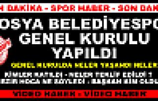 TOSYA BELEDİYESPOR GENEL KURULU ( VİDEO HABER )