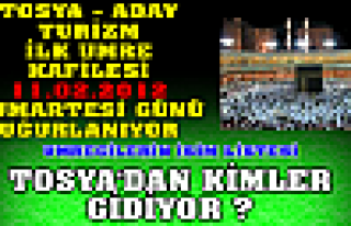 TOSYA İLK UMRE KAFİLESİ YOLA ÇIKIYOR
