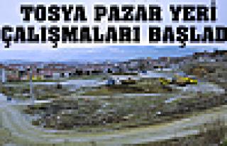 TOSYA YENİ PAZAR YERİ ÇALIŞMALARI BAŞLADI