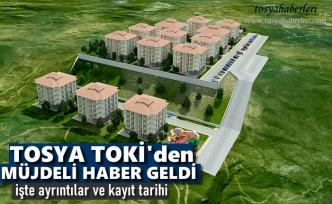 TOSYA TOKİ'den MÜJDELİ HABER GELDİ