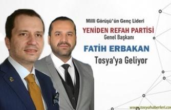 Dr. Fatih Erbakan Tosya'ya geliyor