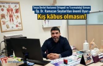 Ortopedi ve Travmatoloji Uzmanı Op. Dr. Ramazan Soydan Önemli Uyarı