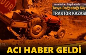 Tosya'da Traktör Kazasında 1 kişi Hayatını Kaybetti
