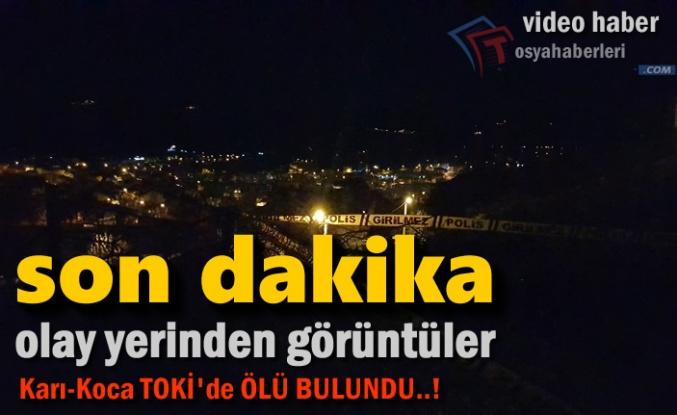 TOSYA'DA SON DAKİKA ''KARI-KOCA ÖLÜ BULUNDU''