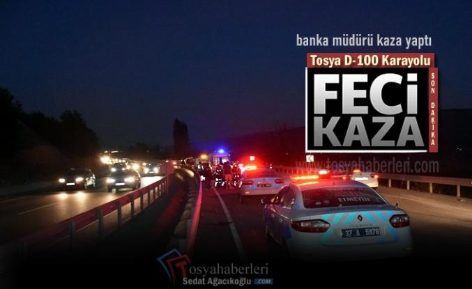 TOSYA D-100'DE  TRAFİK KAZASI