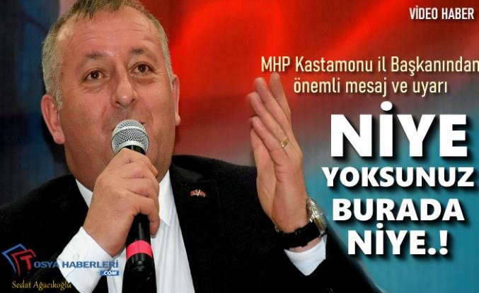 MHP KASTAMONU İL BAŞKANINDAN ÖNEMLİ UYARI