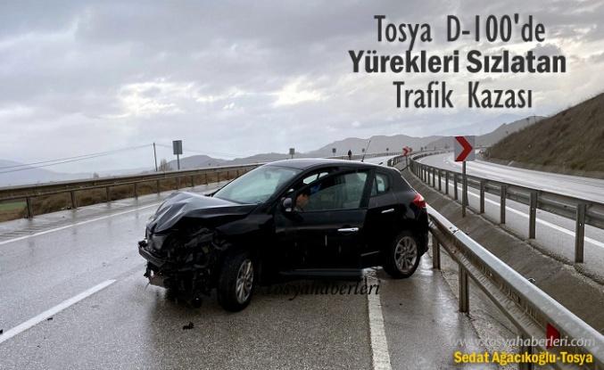 TOSYA D-100 KARAYOLUNDA YÜREKLERİ SIZLATAN TRAFİK KAZASI