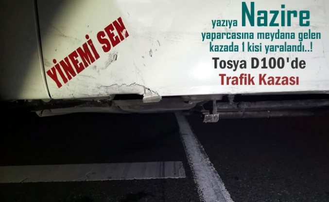 TOSYA D100 'DE TRAFİK KAZASI