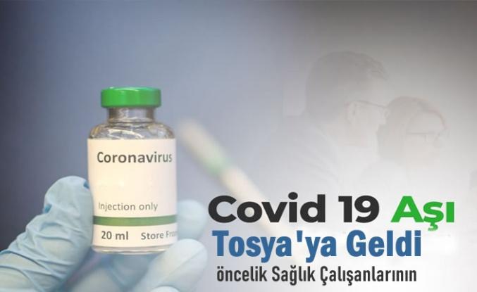 Tosya'ya İlk Covid-19 Aşısı Geldi