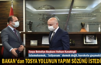 Tosya Belediye Başkanı Ulaştırma Bakanından Tosya Yolunun Sözünü İstedi