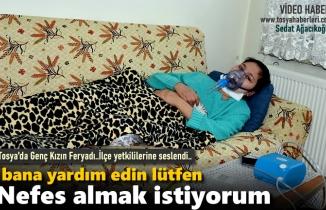 Tosya'da Hasta Genç Kız Cumhurbaşkanından Yardım İstiyor